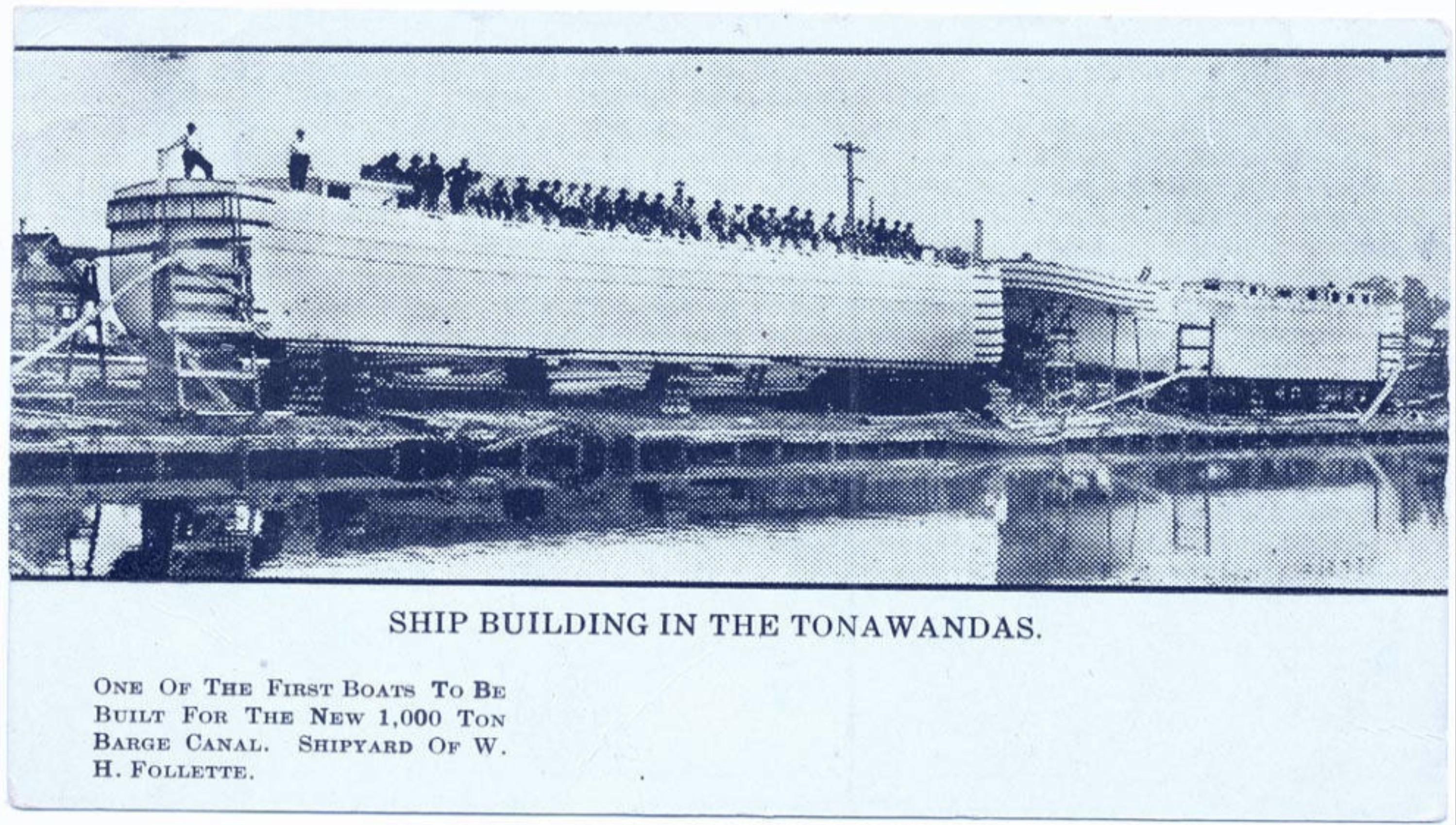 Ship building in the Tonawandas, shipyard of W. H. Follette, postcard (c1907).jpg